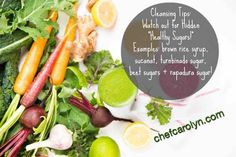 Sugar and Cleansing Tips... When you buy juice and smoothies, extra sugars don't need to be added.