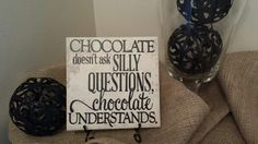 Vinyl Decal Quote Tile Chocolate Doesn't Ask by CraftyWitchesDecor, $11.99