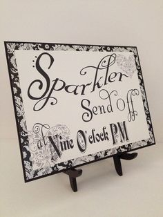 Wedding  Reception Sign  Sparkler Send Off in Black by banelsonart, $16.50