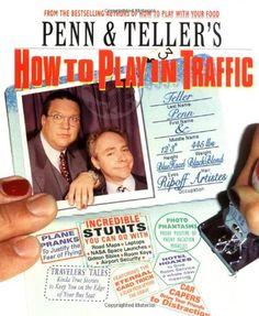 Penn & Teller's How to Play in Traffic by Penn Jillette http://www.amazon.com/dp/1572972939/ref=cm_sw_r_pi_dp_ZlN5wb1P3SKPJ