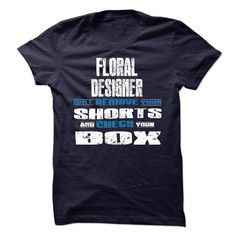 FLORAL DESIGNER MAYBE WRONG T-Shirts, Hoodies, Sweatshirts, Tee Shirts (22.99$ ==> Shopping Now!)