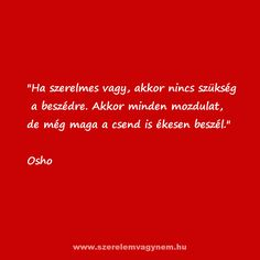 Motivating Quotes, Osho, Life Quotes, Anna, Thoughts, Motivation, Love, Heart, Pictures
