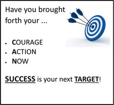 """""""Success"""" is YOURS and the next """"Target"""" you will Achieve! Sales Skills, Achievement Quotes, Some Quotes, Target, Success, Thoughts, Canning, Realization Quotes, Home Canning"""