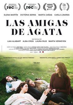Las amigas de Àgata / Dir: Laia Alabart. Intèrprets: Elena Martín, Victòria Serra, Marta Cañas.