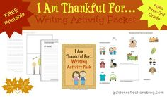 Thanksgiving activities: I Am Thankful For Writing Activity Packet. FREE printables.