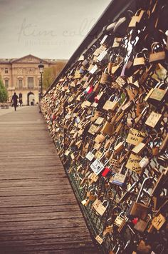 Paris, France love lock bridge - hang a lock with your partner/best friend and your name on it then throw the key into the river so even if the relationship/friendship ends, you can't remove the lock, it stays there forever as relevance to someone was once a part of your life (to see)
