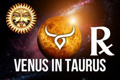 Astrological Effects of Combust, Retrograde Venus (Sukra Moudyami) in Taurus (Vrishabha Rasi) on people born in 12 zodiac signs during 13 May - 25 June Vedic Astrology, 12 Zodiac Signs, Taurus, Venus, Zodiac, Ox, Venus Symbol