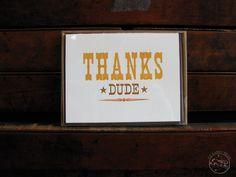 Thanks Dude 6 card set $18.00
