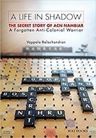 A Life In Shadow: The Secret Story of ACN Nambiar Vappala Balachandran   Intelligence agencies have via @Affimity