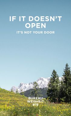 BUREAU-WEISHEIT #19 | If it doesn't open, it's not your door ... #bureaukid #24designbureau #bureauweisheit