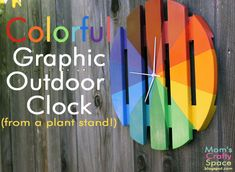 Mom's Crafty Space: Colorful Outdoor Clock (From a Plant Stand!)