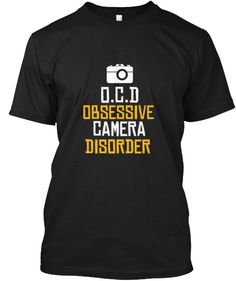 O.C.D for PHOTOGRAPHERS-Limited Edition! | Teespring