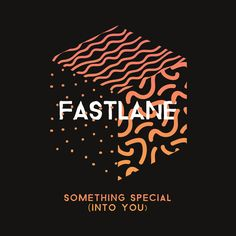 """Something Special (Into You)"" by Fastlane was added to my Alex Tiger playlist on Spotify"