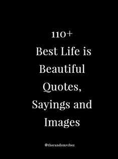 Looking for some beautiful and positive quotes about life? We have rounded up some of the best life is beautiful quotes sayings one -liners (including images and pictures) to inspire you to add meaning to your life. Army Quotes, Poem Quotes, Quotes For Him, Be Yourself Quotes, Words Quotes, Quotes To Live By, Sayings, Life Is Beautiful Images, Wonderful Life Quotes