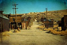 ghost towns of america | Old mining gold ghost town, great wild west of California america ...