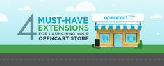 Opencart is undoubtedly one of the most popular Open Source eCommerce Platform. Here are the 4 Must-have extensions for launching your opencart store.