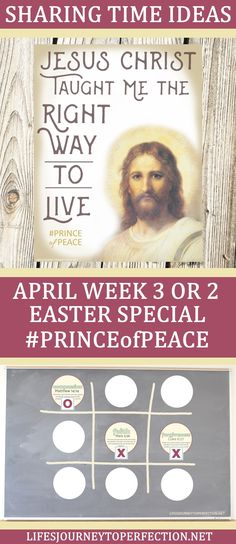 Sharing Time ideas for April Week 2 or 3. Great Easter Sharing Time for LDS primary. #princeofpeace