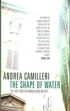 20 anni Montalbano. Anche in Gran Bretagna leggono le avventure del commissario Montalbano. Ecco la copertina della prima indagine 'La forma dell'acqua'.