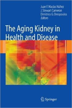 The Aging Kidney in Health and Disease Pdf Download e-Book