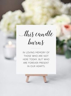 Memorial Candle Sign, This Candle Burns, In Memory Candle Sign, Printable Memorial, Remembrance Sign - Wedding Planning Lilac Wedding, Wedding Colors, Wedding Day, Dream Wedding, Perfect Wedding, Wedding Memory Table, Wedding Venues, Wedding Stuff, Budget Wedding