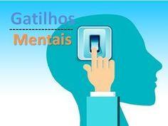 Gatilhos mentais - Ótimo mesmo - PNL