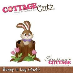 Cottage Cutz-4x4 Dies-Bunny in Log      Item Number: COT-4x4-167  Your Price: $19.95
