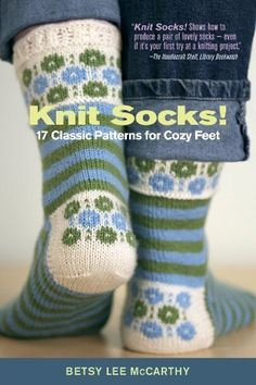 17 classic patterns for cozy feet by Betsy Lee McCarthy and John Pol Knit socks! 17 classic patterns for cozy feet by Betsy Lee McCarthy and John Pol . Crochet Socks, Knitting Socks, Free Knitting, Knit Crochet, Knitting Patterns, Knit Socks, Knitted Socks Free Pattern, Used Books Online, Patterned Socks