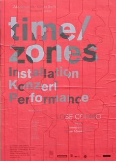 postersofberlin - time/zones Installation, Concert, Performance at Akademie der Künste - found in Friedrichshain