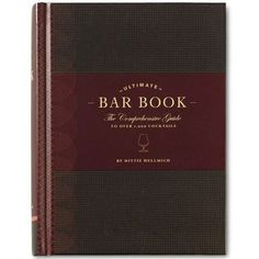 If it's only one big book you want covering all the cocktail recipes, leaving the glitz of color photos for the depth of practical coverage, make it ULTIMATE BAR BOOK: THE COMPREHENSIVE GUIDE TO OVER