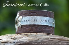 Life is Beautiful! leather cuff bracelet, life is beautiful bracelet , Metal stamped bracelet, Inspired leather cuffs