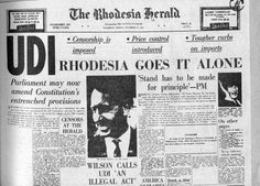 News of the UDI in The Rhodesia Herald Scottish Independence, British Indian Ocean Territory, Go It Alone, Man Of War, Lest We Forget, Military Life, African History, Betrayal, Constitution