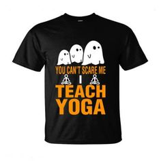 Halloween You Cant Scare Me I Teach Yoga - Ultra-Cotton T-Shirt