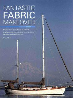 "The Sunbrella team helped to make over the Galatea, a Hans Christian Sailboat.  --""Fantastic Fabric Makeover,"" Marine Fabricator, February 2012, p12"