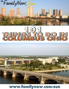 101 Things to Do in Columbus Ohio - The FamilyNow Sun