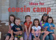ideas for cousin camp familystorytelling.com