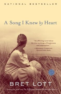 A Song I Knew By Heart: A Novel by Bret Lott