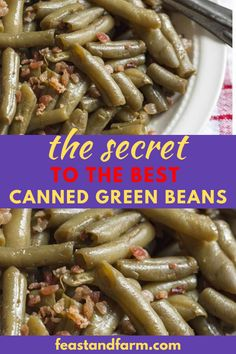Just because your beans come canned and from a grocery store doesn't mean they can't have that classic slow-cooked flavor you crave. Easy steps and no-fuss. Seasoned Green Beans, Can Green Beans, Green Beans And Potatoes, Green Beans With Bacon, Red Beans, Canned Green Bean Recipes, Veggie Recipes, Real Food Recipes, Canned Vegetable Recipes