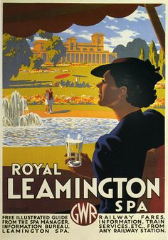 Vintage Royal Leamington Spa GWR Railway Travel Poster Re-Print Posters Uk, Train Posters, Railway Posters, Retro Posters, Vintage Advertisements, Vintage Ads, Vintage Travel Wedding, British Travel, Travel Ads