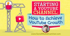 Starting a YouTube Channel: How to Achieve YouTube Growth http://www.socialmediaexaminer.com/starting-a-youtube-channel-how-to-achieve-youtube-growth-tim-schmoyer?utm_source=rss&utm_medium=Friendly Connect&utm_campaign=RSS @smexaminer