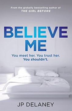 Believe Me: The new psychological thriller from the bests... https://www.amazon.co.uk/dp/B0763SL75B/ref=cm_sw_r_pi_dp_x_10feAb6B9N0F0