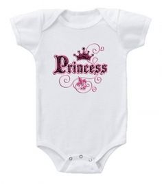Kiditude - Princess Baby Bodysuit $17.95 Read more: http://www.kiditude.com/catalog/funny-baby-clothes/princess-baby-bodysuit-712.html