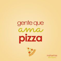 Retirado do site quot;Indiretas do Bem quot; Pizza Logo, Love Pizza, How Are You Feeling, Lettering, Humor, Memes, Words, Quotes, Instagram Posts