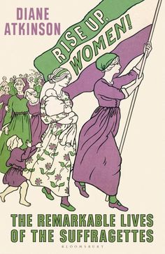 Marking the centenary of female suffrage, this definitive history charts women's fight for the vote through the lives of those who took part, in a timely celebration of an extraordinary struggle An Observer Pick of 2018 A New Statesman Book of Women Suffragette, Deeds Not Words, Emmeline Pankhurst, Women Right To Vote, Feminist Books, Feminist Art, Suffrage Movement, Retro, Great Works Of Art