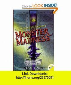 Monster Madness (Turtleback School  Library Binding Edition) (Nightmare Academy (Pb)) (9780606122184) Dean Lorey, Brandon Dorman , ISBN-10: 0606122184  , ISBN-13: 978-0606122184 ,  , tutorials , pdf , ebook , torrent , downloads , rapidshare , filesonic , hotfile , megaupload , fileserve