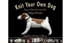 Black Dog Books-Knit Your Own Dog.just wish this was a crochet your own dog book. I do have patterns for a few breeds. In particular the Boston Terrier Knitting Books, Knitting Projects, Knitting Patterns, Fun Patterns, Knitting Ideas, Knitting Humor, Yarn Projects, Easy Knitting, Knitting Needles