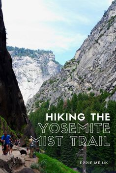 A beginners guide to hiking the Yosemite Mist Trail up to Nevada and Vernal Falls