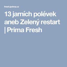 13 jarních polévek aneb Zelený restart   Prima Fresh