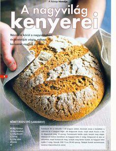 A nagyvilág kenyerei Bread, Ethnic Recipes, Food, Picasa, Meals, Breads, Bakeries, Yemek, Patisserie