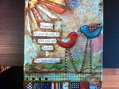 "8x10 Mixed media Canvas Long Legged Birds ""Friends fill your life with joy, your soul with sunshine and your heart with love"""