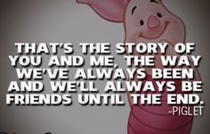 Piglet On Friendship